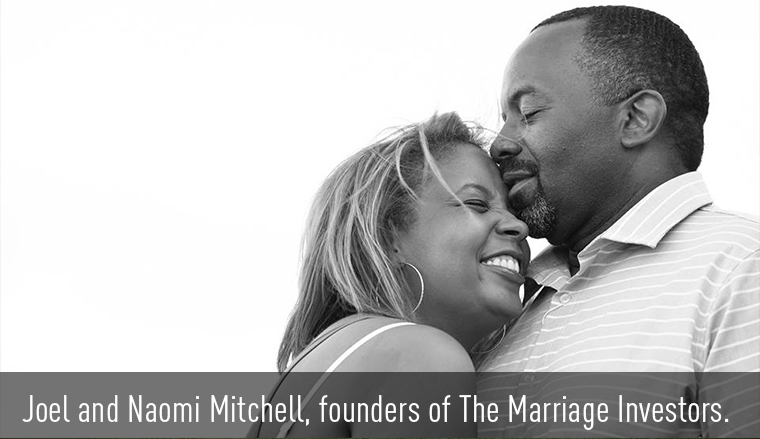 Joel and Naomi Mitchel founders of The Marriage Investors