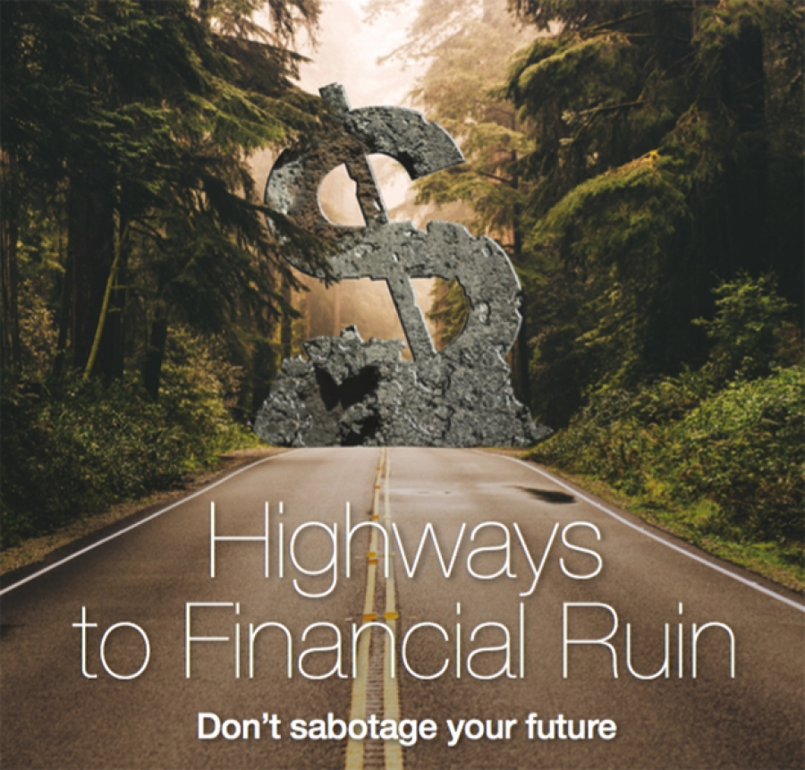 Highways to Financial Ruin